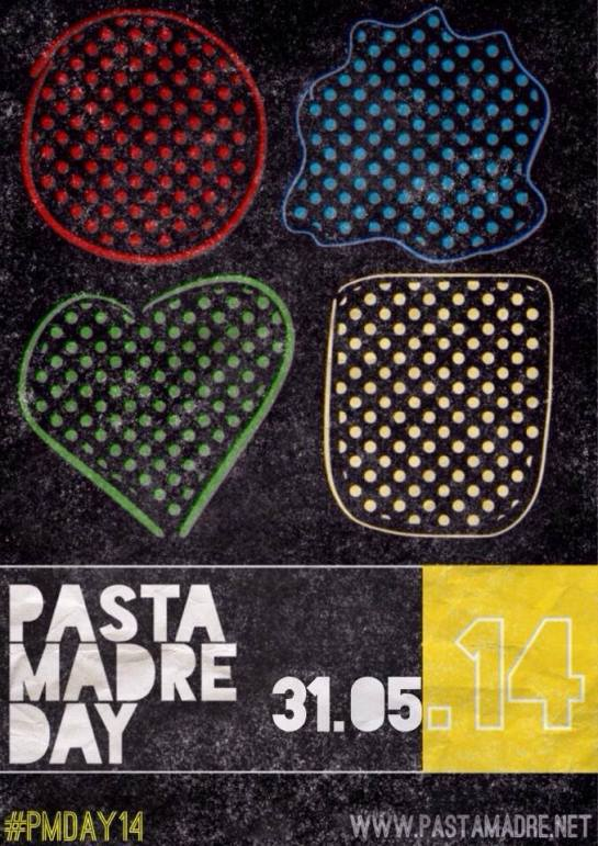 PASTA MADRE DAY 2014